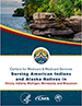 CMS Serving American Indians and Alaska Natives in Illinois, Indiana, Michigan, Minnesota, and Wisconsin