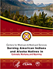 CMS Serving American Indians and Alaska Natives in Colorado, Montana, and Wyoming