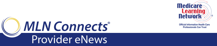 Medicare Learning Network, MLN Connects Weekly eNews logo