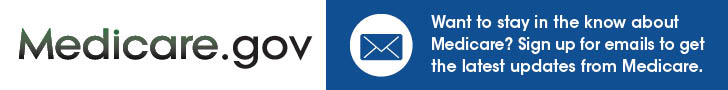 Sign up for emails to get the latest updates from Medicare.
