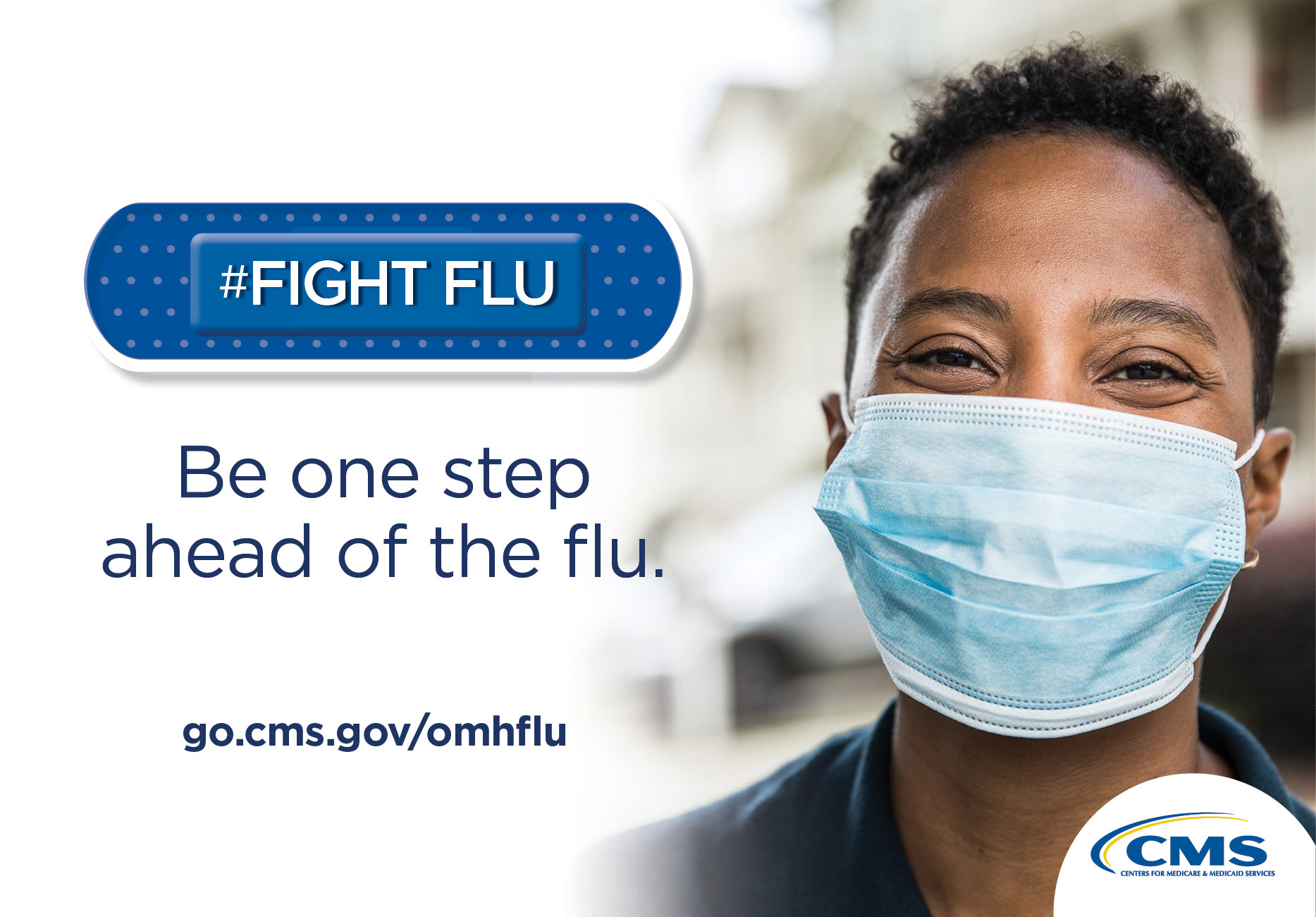 #Fight Flu.  Be one step ahead of the flu.  go.cms.gov/omhflu