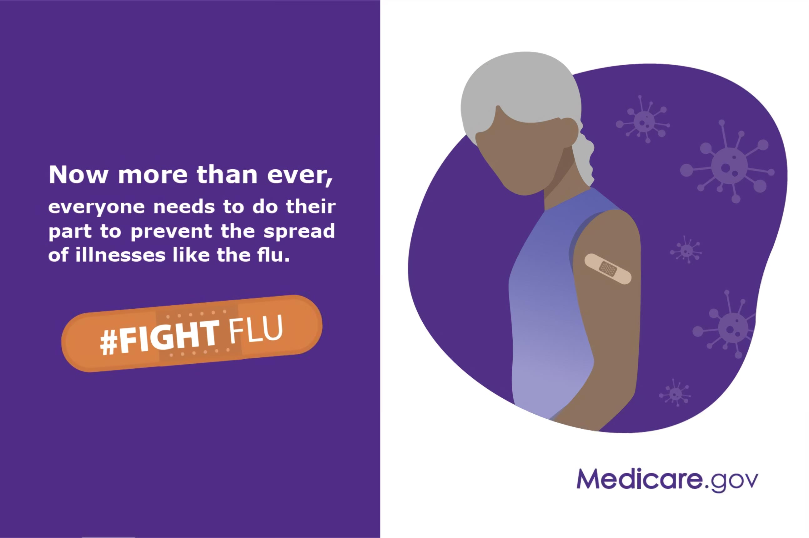 Now more than ever, everyone needs to do their part to prevent the spread of illnesses like the flu.  #FIGHT FLU  Medicare.gov